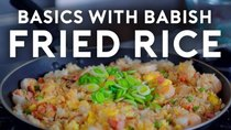 Basics with Babish - Episode 16 - Fried Rice