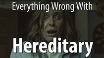 CinemaSins - Episode 2 - Everything Wrong With Hereditary
