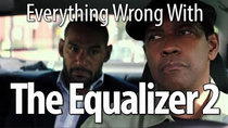 CinemaSins - Episode 3 - Everything Wrong With The Equalizer 2