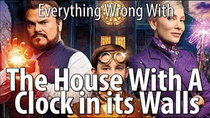CinemaSins - Episode 4 - Everything Wrong With The House With A Clock In Its Walls