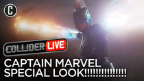 Collider Live - Episode 3 - Captain Marvel Special Look Reaction (#55)