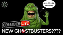 Collider Live - Episode 7 - Ghostbusters Gets Another Sequel/Reboot/What is It?  (#59)