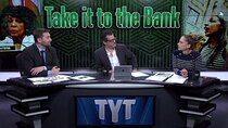 The Young Turks - Episode 11 - January 16, 2019