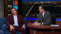 The Late Show with Stephen Colbert - Episode 79 - Jake Gyllenhaal, Pete Holmes