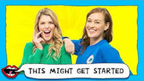 This Might Get - Episode 1 - FLOSSING EACH OTHER with Grace Helbig & Mamrie Hart
