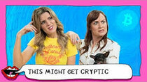 This Might Get - Episode 15 - WHAT IS CRYPTOCURRENCY? with Grace Helbig & Mamrie Hart