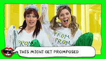This Might Get - Episode 19 - SURPRISE PROMPOSAL with Grace Helbig & Mamrie Hart