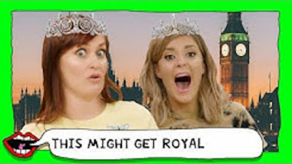 This Might Get - S01E44 - AMERICANS LEARN ABOUT THE ROYAL FAMILY with Grace Helbig & Mamrie Hart