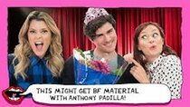 This Might Get - Episode 45 - MAKING THE PERFECT BOYFRIEND ft. Anthony Padilla with Grace Helbig...