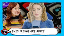 This Might Get - Episode 61 - ROASTING DUMB APPS with Grace Helbig & Mamrie Hart