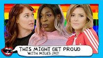 This Might Get - Episode 71 - HOW TO BE WOKE ft. MILES JAI with Grace Helbig & Mamrie Hart
