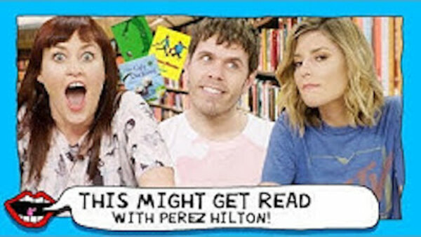This Might Get - S01E116 - PEREZ HILTON READS CHILDHOOD CLASSICS