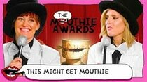 This Might Get - Episode 120 - FIRST ANNUAL MOUTHIE AWARDS!