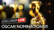 Collider Live - Episode 8 - Oscar Nominations Reactions (#60)