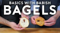 Basics with Babish - Episode 18 - Bagels (feat. Dan Souza)