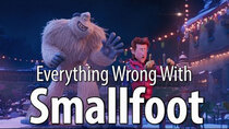 CinemaSins - Episode 8 - Everything Wrong With Smallfoot