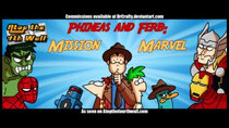 Atop the Fourth Wall - Episode 3 - Phineas and Ferb: Mission Marvel