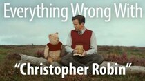 CinemaSins - Episode 10 - Everything Wrong With Christopher Robin