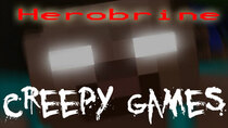 Creepy Games - Episode 3 - Herobrine (Minecraft)