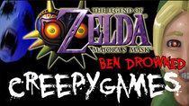 Creepy Games - Episode 4 - Zelda Majora's Mask (BEN DROWNED)