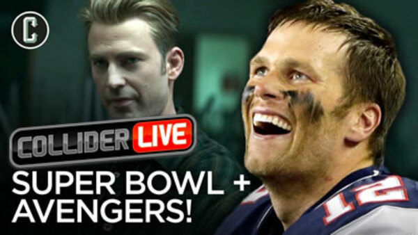 Collider Live - S2019E13 - The Super Bowl Stunk and Avengers Had a New Trailer (#65)