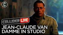 Collider Live - Episode 14 - Jean-Claude Van Damme in Studio! (#66)