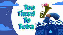 Abby Hatcher - Episode 9 - Too Tired to Tuba