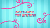 Butterbean's Cafe - Episode 18 - Switchin' in the Kitchen!