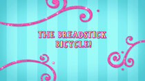 Butterbean's Cafe - Episode 19 - The Breadstick Bicycle!