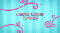 Butterbean's Cafe - Episode 25 - Jasper Learns to Bake!