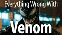 CinemaSins - Episode 12 - Everything Wrong With Venom