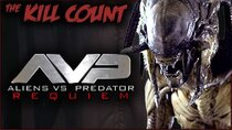 Dead Meat´s Kill Count - Episode 6 - Alien Vs. Predator: Requiem (2007) KILL COUNT