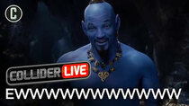 Collider Live - Episode 18 - Will Smith as the Genie Looks Ridiculous (#70)