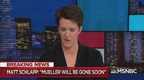 The Rachel Maddow Show - Episode 32 - February 15, 2019