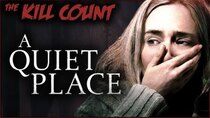 Dead Meat´s Kill Count - Episode 8 - A Quiet Place (2018) KILL COUNT
