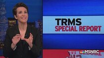 The Rachel Maddow Show - Episode 36 - February 21, 2019