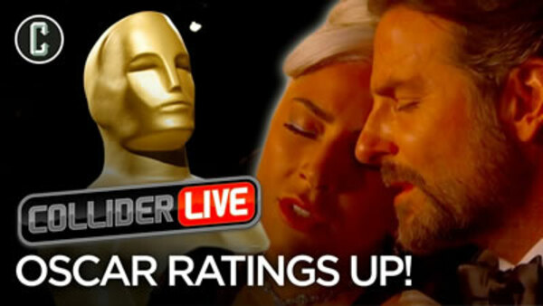 Collider Live - S2019E28 - The Oscars Ratings Up! Will They Fire More Hosts? (#80)