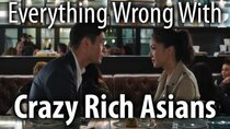 CinemaSins - Episode 17 - Everything Wrong With Crazy Rich Asians
