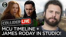Collider Live - Episode 32 - James Roday in Studio & What's the Disney+ Marvel Shows Timeline?...