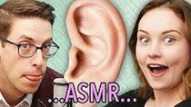 The Try Guys - Episode 14 - The Try Guys Ruin ASMR ft. ASMR Darling