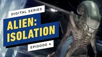 Alien: Isolation The Digital Series - Episode 4 - Episode 4