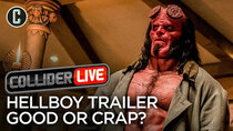 Collider Live - Episode 31 - Hellboy Redband Trailer: Good or Crap? (#83)