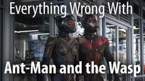 CinemaSins - Episode 19 - Everything Wrong With Ant-Man and the Wasp