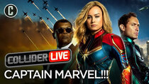 Collider Live - Episode 34 - Captain Marvel Review  (#85)
