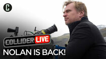 Collider Live - Episode 35 - Details On Christopher Nolan's Latest Film (#86)
