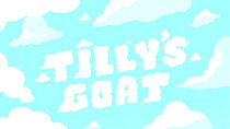Big City Greens - Episode 6 - Tilly's Goat