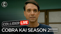 Collider Live - Episode 37 - Cobra Kai Season 2 Trailer Review (For Real This Time!) (#88)