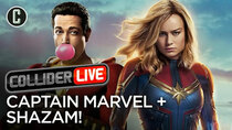 Collider Live - Episode 38 - Captain Marvel Crushes BO, Shazam Getting Love (#89)