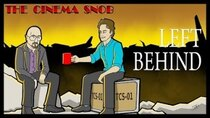 The Cinema Snob - Episode 9 - Left Behind: The Movie