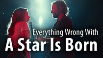 CinemaSins - Episode 21 - Everything Wrong With A Star Is Born (2018)
